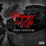 Dawg Chaser SA - Rhymes and Lifes