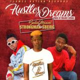 Bubu Maani - Hustles and Dreams (feat. Strongman, Sbeirg)