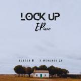 Lock Up  By Dexter DJ, Mshengu ZA