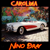 Carolina  By Nino Dray