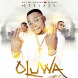 Dr Blazy - Oluwa