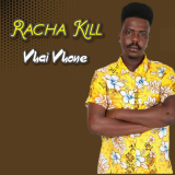 Vhai Vhone  By Racha Kill