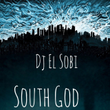 DJ El Sobi - South God
