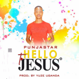 Hello to Jesus  By Punja Star
