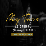Ac Druma - My Turn (feat. Terence)