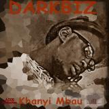 Darkbiz - Khanyi Mbau