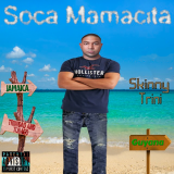 Soca Mamacita  By Skinny Trini