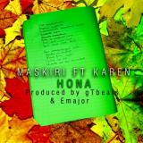 MASKIRI - Hona (feat. Karen)