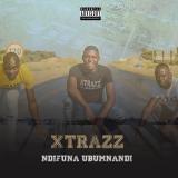 Ndifuna Ubumnandi  By Xtrazz