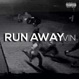 Vin - Run Away