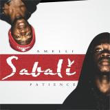 Amelli - Sabali Patience
