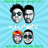 Kalvary  ( Remix ) By Hume Da Muzika, Master KG
