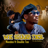 Nandos - We Sharb Der (feat. Double Tee)