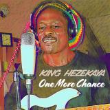 One More Chance  By King Hezekaya