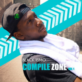 Compile Zone, Vol. 1  By Black Ismo