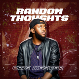 Random Thought  By Cris Kester