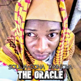 The Oracle  By Soulja-Cona Takin'OvA