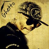 Ghetto  By Driller T