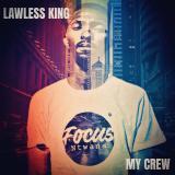 Lawless King - My Crew