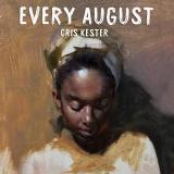 Cris Kester - Every August