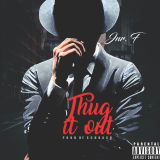 Thug It Out  By Jnr. F