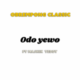Odo Yewo  By Obrempong Classic