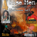 4 Wise Men Ultimate Dubplate Mix