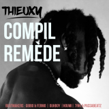 Compil Remède  By Thieuxy