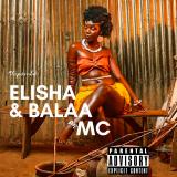 Wapambe  By Elisha, Balaa MC