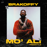 Mo' Ali  ( Freestyle ) By Brakoffy