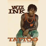 Wizink - Tattoo (feat. Lucci Money)
