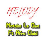 Melody  By Motako Le Oma