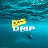 Drip  By Da Flava 654