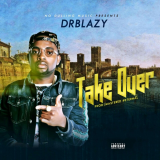 Dr Blazy - Take Over