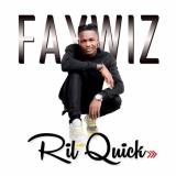 Faywiz - Ril Quick