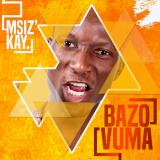 Msiz'kay - Bazovuma