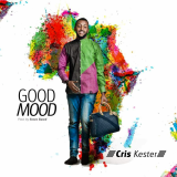 Cris Kester - Good Mood