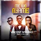 Vincent Nyarko - Me Wo Nyame