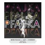 Pfauka  By Mob Figgaz