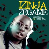 Izinja Zegame  By Mcheznana