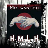 HMLH  By Mr Wanted