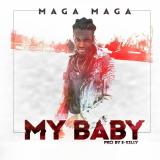 Maga Maga - My Baby