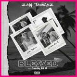 Blessed  By Zain Tauraz