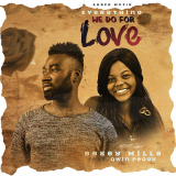 Everything We Do for Love  By Bekey Mills