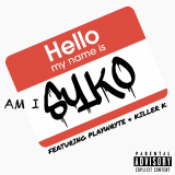 Hello My Name Is  By Am I Syko