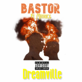 Dreamville  By BastoR