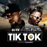 DJ Fx -Tik Tok