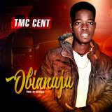 Tmc Cent - Obianuju
