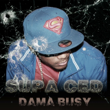 Dama Busy  By Supa Ced