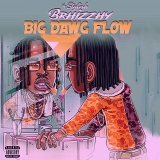 Big Dawg Flow  By Stylish Brhizzhy